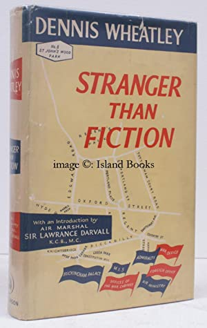 Stranger than Fiction. With an Introduction by Air Marshal Sir Lawrance Darvall, lately Commandant ...