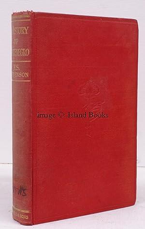 A History of Montenegro. THE ORIGINAL EDITION: Francis Seymour STEVENSON