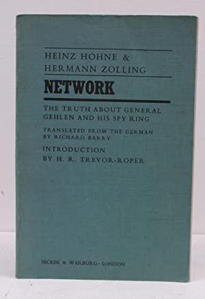Network. The Truth about General Gehlen and his Spy Ring. Translated from the German by Richard ...