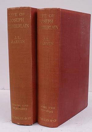 The Life of Joseph Chamberlain. Volumes 1: J.L. GARVIN