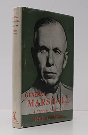 General Marshall. A Study in Loyalties. BRIGHT, CLEAN COPY IN UNCLIPPED DUSTWRAPPER