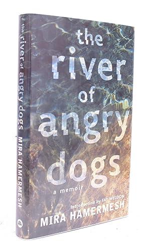 The River of Angry Dogs. A Memoir.: Mira HAMERMESH
