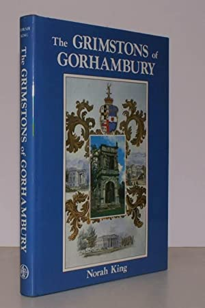 The Grimstons of Gorhambury. FINE COPY IN DUSTWRAPPER: GRIMSTON Family). Norah KING