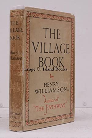 The Village Book. IN UNCLIPPED DUSTWRAPPER: Henry WILLIAMSON