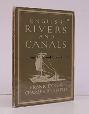 English Rivers and Canals [Britain in Pictures: Frank EYRE and