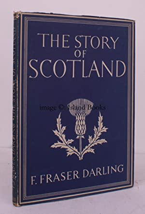 The Story of Scotland. [Britain in Pictures: Frank Fraser DARLING