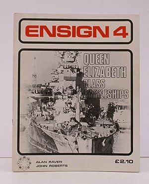 Ensign 4. Queen Elizabeth Class Battleships.: Alan RAVEN and John ROBERTS.
