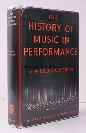 The History of Music in Performance. The: Frederick DORIAN