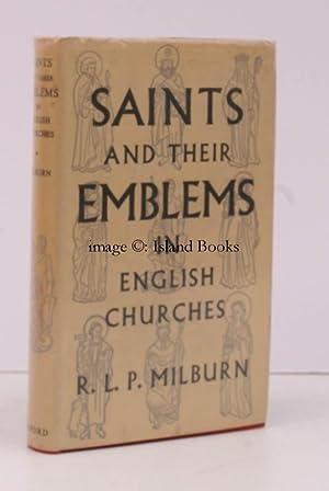 Saints and their Emblems in English Churches.: R.L.P. MILBURN