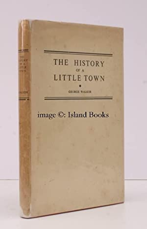 The History of a Little Town. [Billericay, Essex].: George WALKER