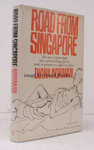 Road from Singapore. [Second Impression]. SIGNED PRESENTATION COPY: John DODD). Diana NORMAN