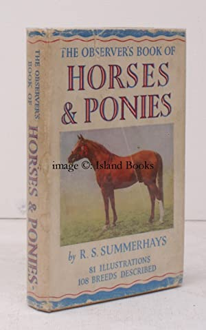 The Observer's Book of Horses and Ponies.: R.S. SUMMERHAYES