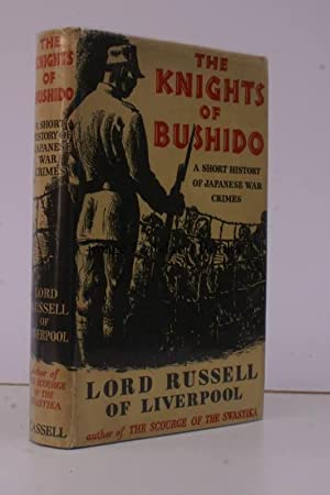 The Knights of Bushido. A Short History of Japanese War Crimes.: Lord RUSSELL OF LIVERPOOL