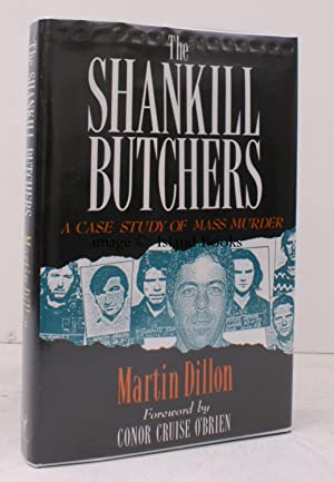 The Shankill Butchers. A Case Study of Mass Murder. [Foreword by Conor Cruise O'Brien]. FINE COPY...