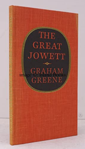 The Great Jowett. SIGNED LIMITED EDITION: Graham GREENE
