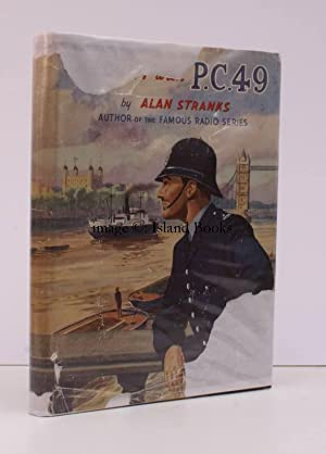 On Duty with PC49. With a Foreword by Brian Reece. Illustrated by F.G. Moorsom.: Alan STRANKS