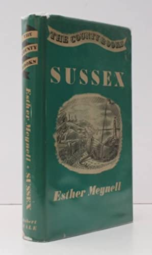 Sussex. BRIGHT COPY IN UNCLIPPED DUSTWRAPPER: Esther MEYNELL