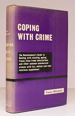 Coping with Crime. The Businessman's Guide to Crime. With Tax, Vehicle and Race Relations Supplem...