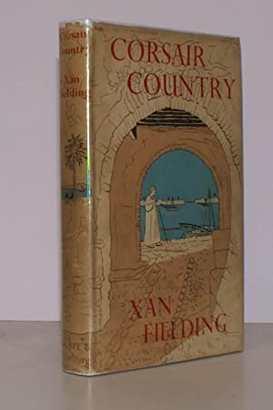 Corsair Country. The Diary of a Journey along the Barbary Coast.: Xan FIELDING