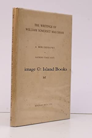 The Writings of William Somerset Maugham. A Bibliography.: Raymond TOOLE-STOTT