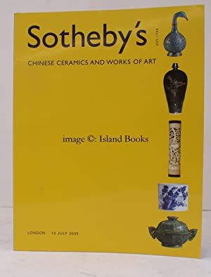 Sale Catalogue of] Fine Chinese Ceramics & Works of Art. 13 July 2005. Sale Code: L05211. FINE ...