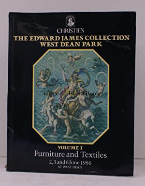 [Sale Catalogue of] The Edward James Collection, West Dean Park. Volume I: Furniture and Textiles...