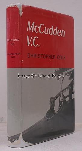 McCudden VC. With a Foreword by Air: James MCCUDDEN). Christopher