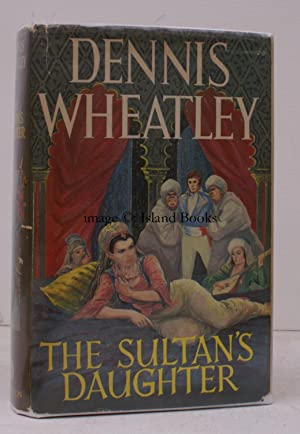 The Sultan's Daughter. [A Roger Brook adventure]. NEAR FINE COPY IN UNCLIPPED DUSTWRAPPER: ...