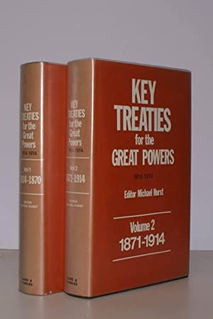 Key Treaties for the Great Powers1814-1914. Selected and edited by Michael Hurst. [Complete set].: ...
