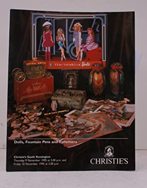 [Sale Catalogue of] Dolls, Fountain Pens and Ephemera. 9 November 1995 and 10 November 1995. Sale...