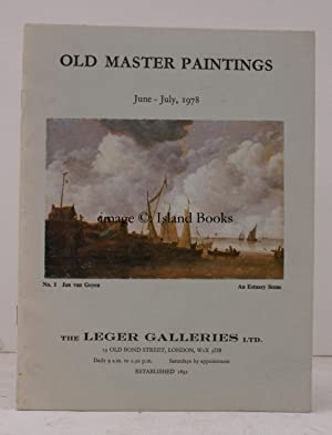 Old Master Paintings. June - July 1978. NEAR FINE COPY: LEGER GALLERIES