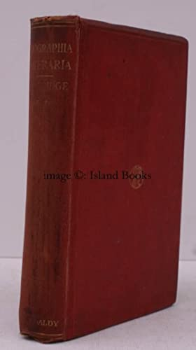 Biographia Literaria; or, Biographical Sketches of my Literary Life and Opinions; and Two Lay ...
