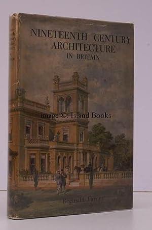 Nineteenth Century Architecture in Britain.: Reginald TURNOR