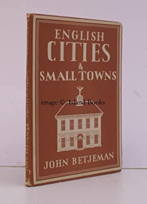 English Cities and Small Towns. [Britain in: John BETJEMAN