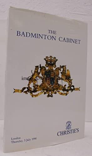 Sale Catalogue of] The Badminton Cabinet. A Beaufort Family Settlement. 5 July 1990. Sale Code: ...