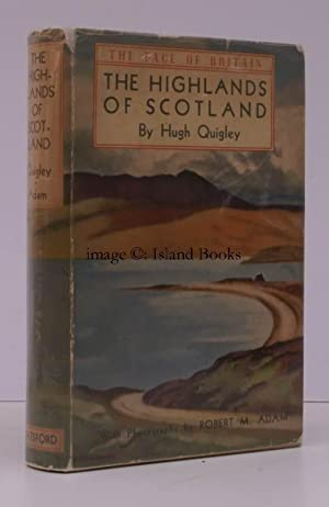The Highlands of Scotland. llustrated from Photographs by Robert M. Adam.: Hugh QUIGLEY