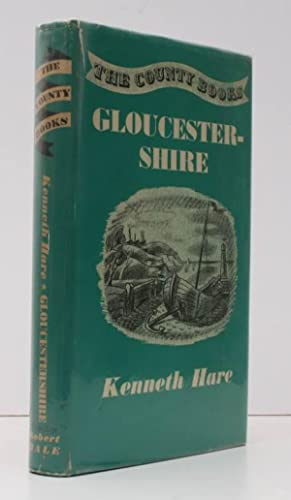 Gloucestershire. BRIGHT, CLEAN COPY IN UNCLIPPED DUSTWRAPPER: Kenneth HARE
