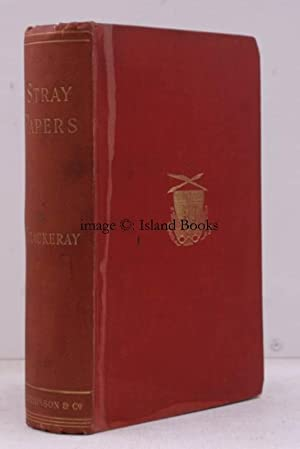 Stray Papers. Being Stories, Reviews, Verses, and Sketches (1821-1847).: William Makepeace ...