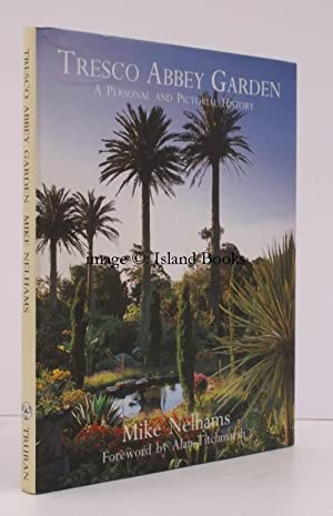 Tresco Abbey Garden. A Personal and Pictorial History. [Introduction by Robert Dorrien-Smith. ...