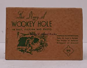 The Story of Wookey Hole in Fact, Fiction and Photo. NEAR FINE COPY: L.B. THORNYCROFT