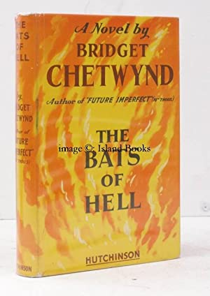 The Bats of Hell. BRIGHT, CLEAN COPY IN UNCLIPPED DUSTWRAPPER: Bridget CHETWYND