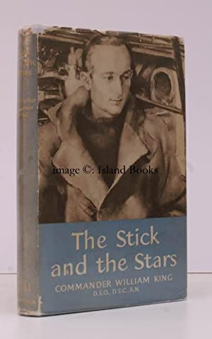 The Stick and the Stars. IN UNCLIPPED DUSTWRAPPER: William KING