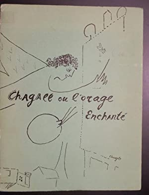 Chagall ou l`orage Enchanté. Mit zahlreichen, teils: Maritain, Raissa und