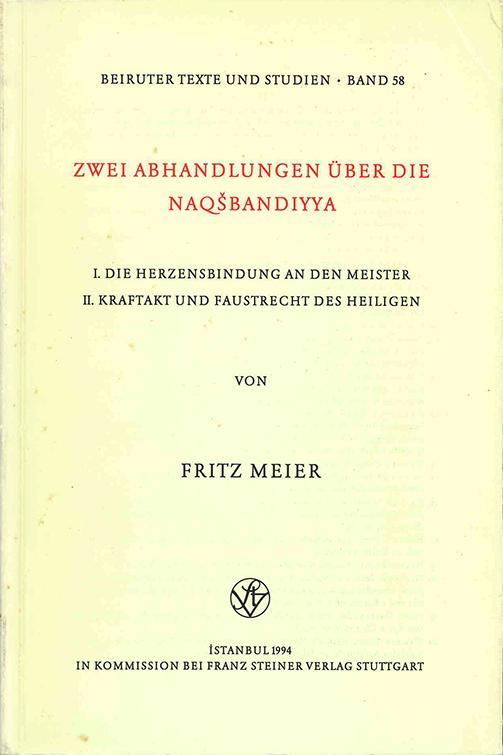 Zwei Abhandlungen Uber die Naqsbandiyya. - Fritz Meier