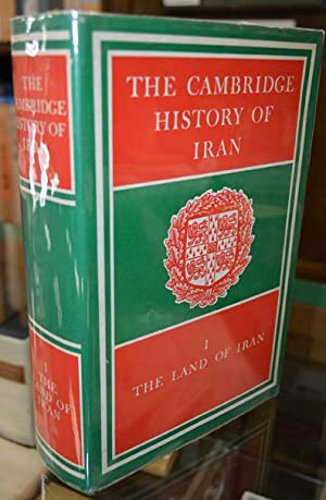 The Cambridge History of Iran. Vol.1: The Land of Iran.: Fisher (W.B.) ed.