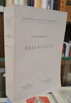 Orientalia.: Schurhammer (G.)