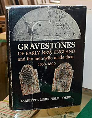 Gravestones of Early New England and the: Forbes (H.M.)