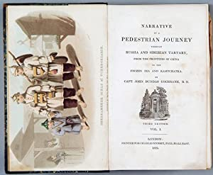 Narrative of a Pedestrian Journey through Russia and Siberian Tartary, from the Frontiers of China ...
