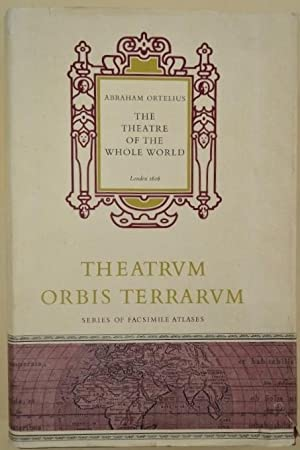 The Theatre of the Whole World.: Ortelius (A.)