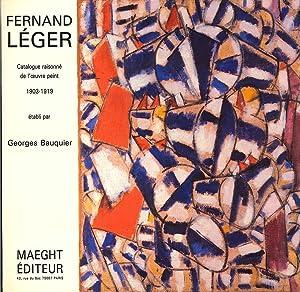 Fernand Leger Catalogue Raisonne De l'Oeuvre Peint: 1903-1919 (French Edition): Bauquier, ...